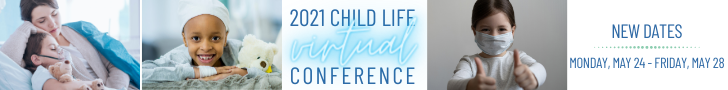 2021 Child Life Virtual Conference