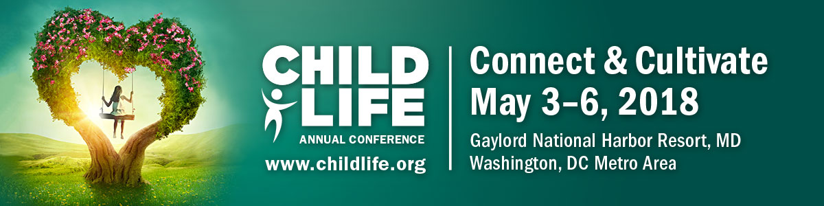 2018 Child Life Annual Conference